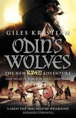 Raven 3: Odin's Wolves by Giles Kristian