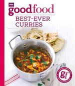 Good Food: Best-Ever Curries by Sarah Cook